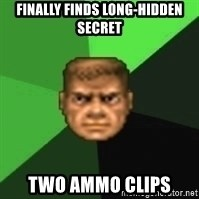 Doomguy - finally finds long-hidden secret two ammo clips