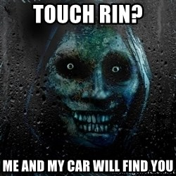 NEVER ALONE  - Touch Rin? Me and my car will find you