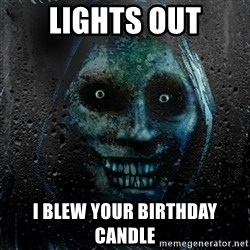 NEVER ALONE  - LIGHTS OUT I BLEW YOUR BIRTHDAY CANDLE