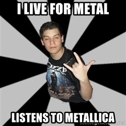 Metal Boy From Hell - i live for metal listens to metallica