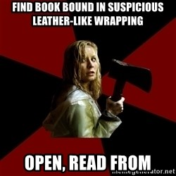 Survival Sally - FIND BOOK BOUND IN SUSPICIOUS LEATHER-LIKE WRAPPING OPEN, Read from