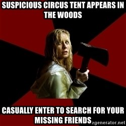 Survival Sally - suspicious circus tent appears in the woods casually enter to search for your missing friends