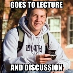 Uber Frosh - Goes to lecture and discussion