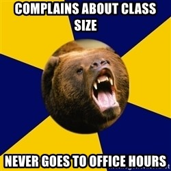Berkeley Student Bear - complains about class size never goes to office hours