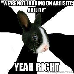"Roleplaying Rabbit - ""We're not judging on artisitc ability"" yeah right"