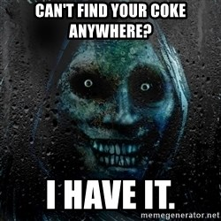NEVER ALONE  - Can't find your coke anywhere? i have it.