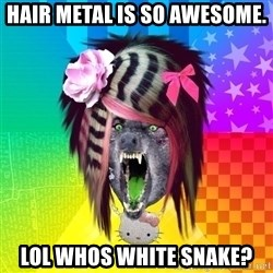 Insanity Scene Wolf - Hair metal is so awesome. lol whos white snake?