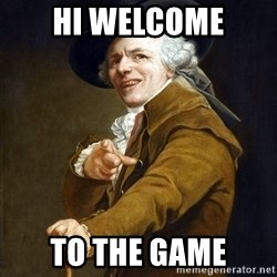 Ducreux High Res - Hi Welcome to the game