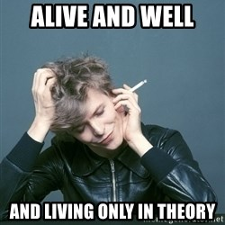 Typical-Bowie-Fan - Alive and Well  AND LIVING ONLY IN THEORY