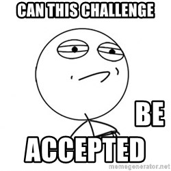 Challenge Accepted HD - can this challenge                         be accepted