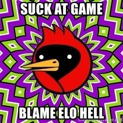 Omsk Crow - SUCK AT GAME  BLAME ELO HELL