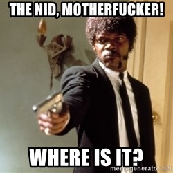 Samuel L Jackson - The NID, motherfucker! Where is it?