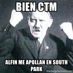 Successful Hitler - bien ctm alfin me apollan en south park