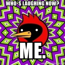 Omsk Crow - Who`s laughing now? me.