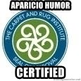 Seal Of Approval - Aparicio HUMOR CERTIFIED