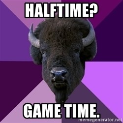 Fuck Yeah Band Buffalo - Halftime? Game time.