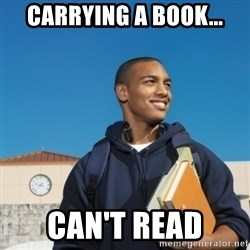 Black College Freshman - carrying a book... can't read