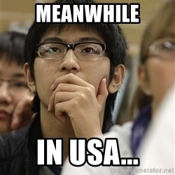 Asian College Freshman - Meanwhile in usa...