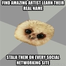 deviantArt Owl - FIND AMAZING ARTIST LEARN THEIR REAL NAME sTALK THEM ON EVERY SOCIAL NETWORKING SITE