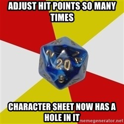 Friday Night Dnd - Adjust Hit Points so many times Character sheet now has a hole in it