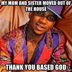 LIL B NUDES - My mom and sister moved out of the house Thank You Based god