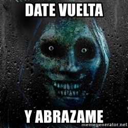 Uninvited house guest - date vuelta y abrazame