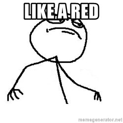 Like A Boss - Like a red