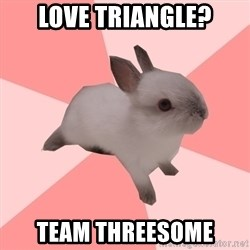 Roleplay Shipper Bunny - Love triangle? Team Threesome