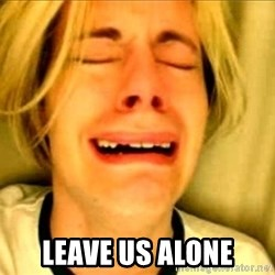 Leave Brittney Alone - leave us alone