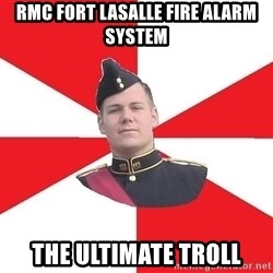 Model Cadet Mike - RMC Fort LaSalle fire alarm system The ultimate troll