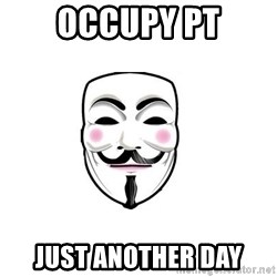 Anon - OCCUPY PT JUST ANOTHER DAY