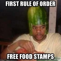 king nigger - First rule of order free food stamps