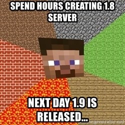 Minecraft Guy - SPEND HOURS CREATING 1.8 SERVER NEXT DAY 1.9 IS RELEASED...