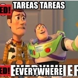 Toy Story Everywhere - tareas tareas everywhere