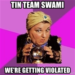 EXTRASENSE - Tin Team swami we're getting violated
