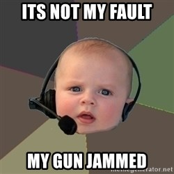 FPS N00b - its not my fault my gun jammed
