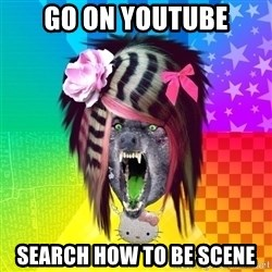 Insanity Scene Wolf - gO ON YOUTUBE SEARCH HOW TO BE SCENE