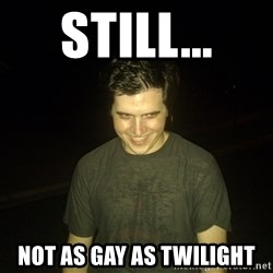 Rapist Edward - still... not as gay as twilight