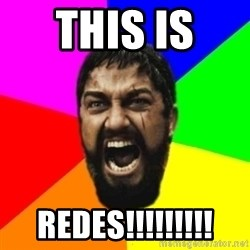 sparta - this is  redes!!!!!!!!!