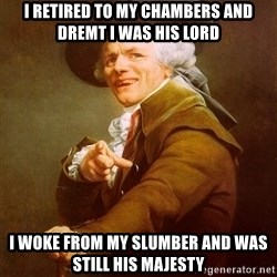 Joseph Ducreux - I retired to my chambers and dremt I was his lord i woke from my slumber and was still his MAJESTY