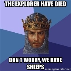 Age Of Empires - the explorer have died don t worry, we have sheeps
