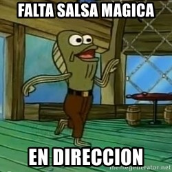 Rev Up Those Fryers - falta salsa magica en direccion