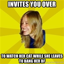 Trologirl - invites you over to watch her cat while she leaves to bang her bf