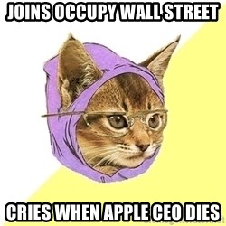 Hipster Kitty - Joins occupy wall street cries when apple ceo dies
