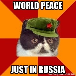 Communist Cat - world peace just in russia