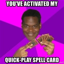 Cunning Black Strategist - you've activated my quick-play spell card