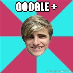 George is too Mainstream. - Google +