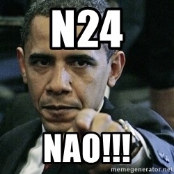 Pissed off Obama - n24 nao!!!
