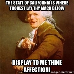 Joseph Ducreux - the state of california is where thouest LAY THY MACK BELOW Display to me thine affection!