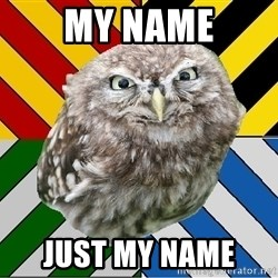 JEALOUS POTTEROMAN - My name just my name